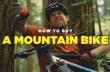 Πώς να αγοράσεις ένα mountain bike