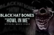 Black Hat Bones: Πρεμιέρα νέου video και τραγουδιού από το νέο τους EP
